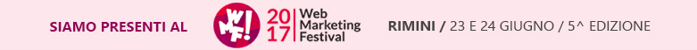 Siamo presenti al Web Festival Marketing 2017